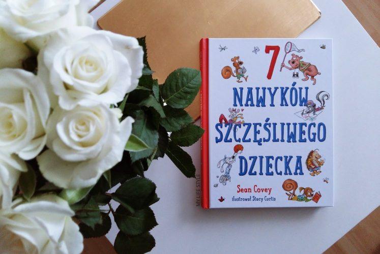 7 nawyków szczęśliwego dziecka – konkurs!